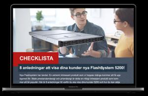 8 anledningar att visa dina kunder nya IBM FlashSystem 5200!